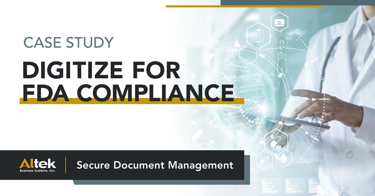 Digitize for FDA Compliance