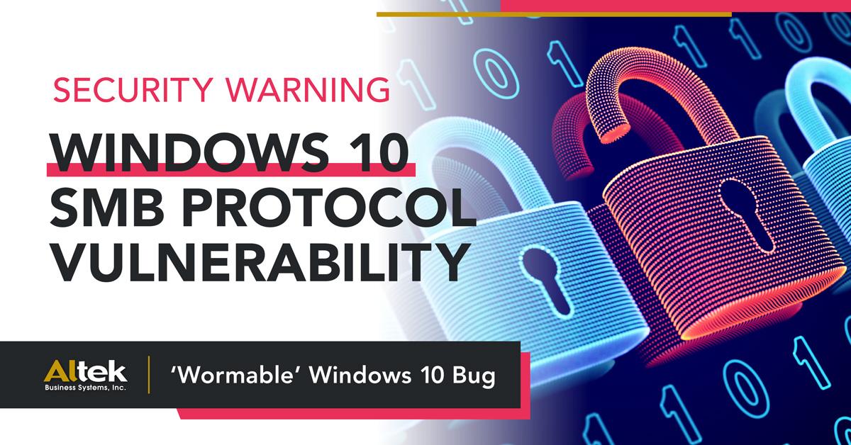 Windows 10 SMB Protocol Vulnerability